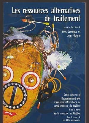Les Ressources Alternatives De Traitement: Gagné, Jean, Lecomte,