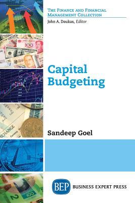 Capital Budgeting (Paperback or Softback): Goel, Sandeep