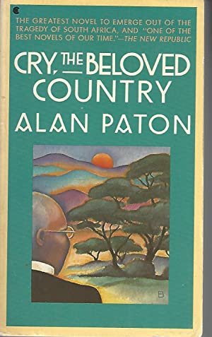 Cry, The Beloved Country (A Scribner Classic): Paton, Alan