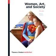 Women, Art, and Society (World of Art): CHADWICK,WHITNEY