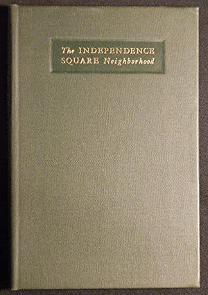 The Independence Square Neighborhood: Historical Notes on: Frey, Carroll; Taylor,