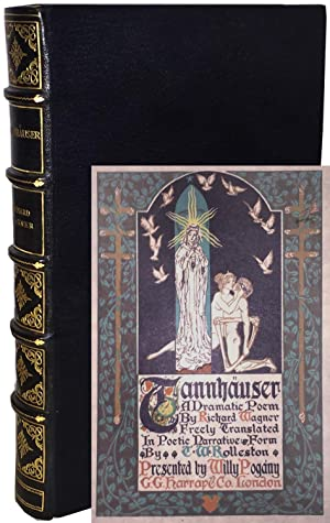 Tannhäuser, A Dramatic Poem by Richard Wagner, Freely Translated in Poetic Narrative Form By T. W...