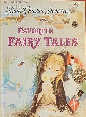 Favorite Fairy Tales: Hans Christian Andersen;