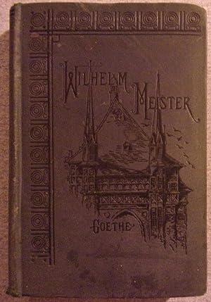 Wilhelm Meister's Apprenticeship and Travels: Meister, Wilhelm