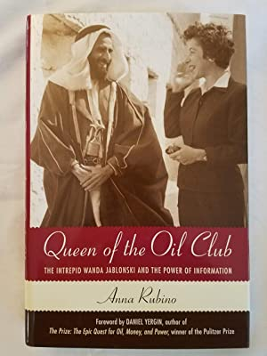 Queen of the Oil Club - The Intrepid Wanda Jablonski and the Power of Information