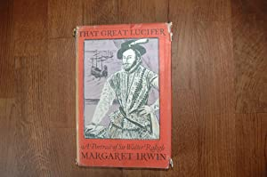 That Great Lucifer: Margaret Irwin