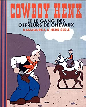 cowboy Henk et le gang des offreurs: Seele, Herr -