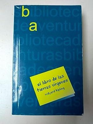 El libro de las tierras virgenes: Rudyard Kipling