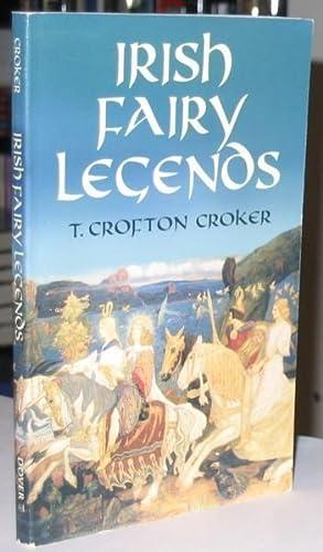 "Irish Fairy Legends (originally ""Fairy Legends and: Croker, T. Crofton;"