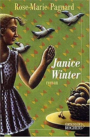 Janice Winter: Pagnard Rose-Marie