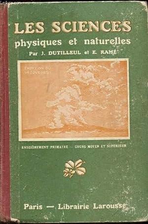 Les sciences physiques et naturelles - Enseignement: Dutilleul J. et
