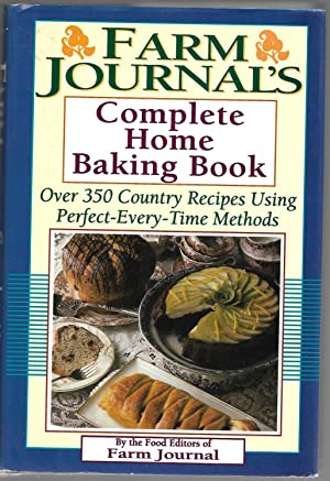 Farm Journal's Complete Home Baking Book: Elise W Manning,