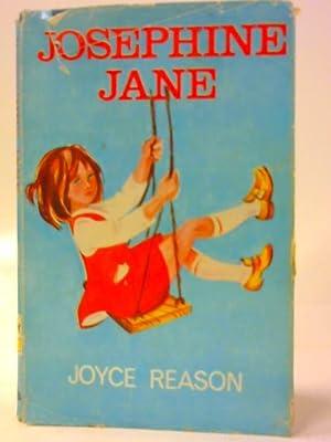 Josephine Jane: Joyce Reason