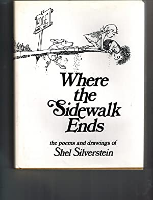 Where the sidewalk ends: The poems &: Shel Silverstein