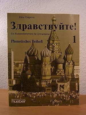 Zdravstvujte! Band 1. Ein Russischlehrwerk für Erwachsene.: Osipova, Irina: