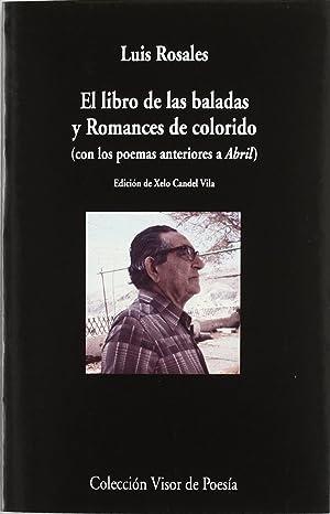 Imagen del vendedor de Libro de las baladas y romances de colorido v-806 con los po (con poemas anteriores a abril) a la venta por Imosver