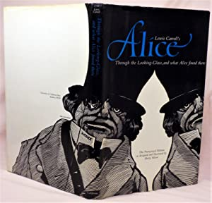 Through the Looking-Glass, and What Alice Found: Lewis Carroll