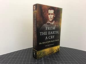 From the Earth, a Cry: The Story of John Boyle O'Reilly