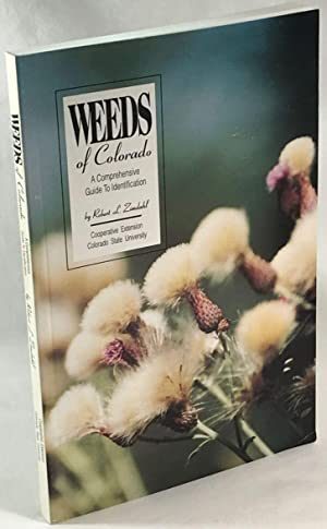 Weeds of Colorado: A Comprehensive Guide to Identification [Bulletin 521A]