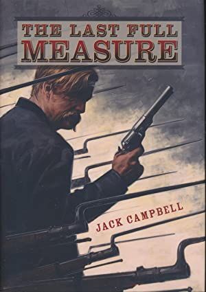 The Last Full Measure SIGNED limited edition: Jack Campbell