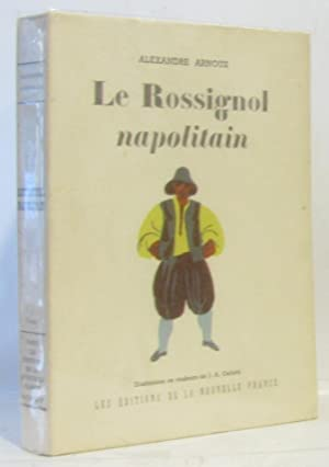 Le Rossignol napolitain: Arnoux Alexandre