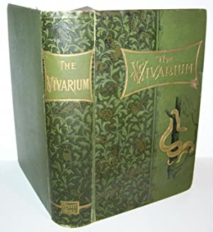 The Vivarium; Being a Practical Guide to the Construction, Arrangement, and Management of Vivaria