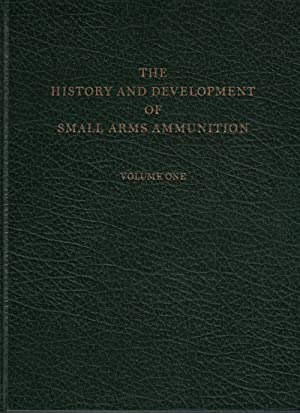 The History & Development Of Small Arms: HOYEM, George