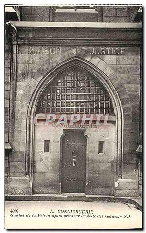 Carte Postale Ancienne La Conciergerie Guichet de