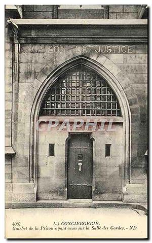 Carte Postale Ancienne Paris La Conciergerie Guichet