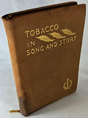 Tobacco in Song & Story