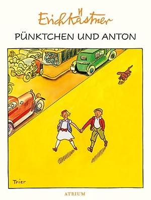 Pünktchen und Anton: Erich Kästner