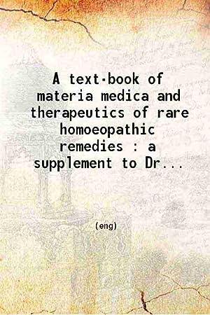A text-book of materia medica and therapeutics: Oscar Hansen.