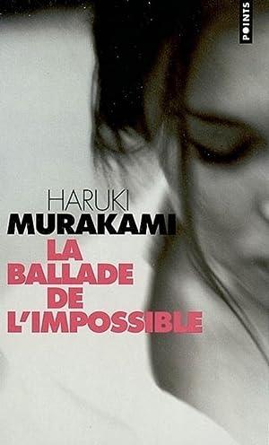 Ballade De L'Impossible (French Edition): Haruki Murakami