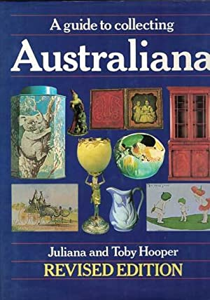 A Guide to Collecting Australiana - Revised Edition