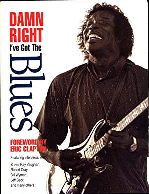 Damn Right I've Got the Blues / Buddy Guy and the Blues Roots of Rock-and-Roll (SIGNED BY AUTHOR ...
