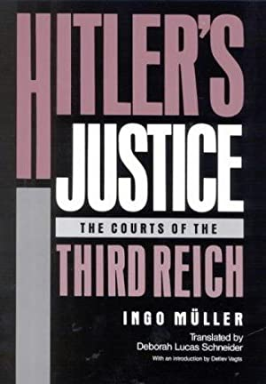 Hitler's Justice: The Courts of the Third: Ingo Müller