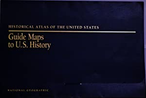 Historical Atlas of the United States -: National Geographic Society