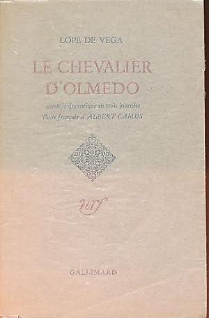 Le Chevalier d'Olmedo. Comédie dramatique en 3: Vega, Lope de: