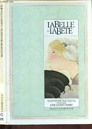 LA BELLE ET LA BETE (CONTE): DE VILLENEUVE MADAME