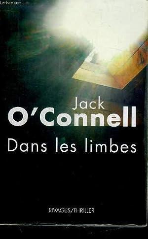 DANS LES LIMBES: O CONNEL JACK