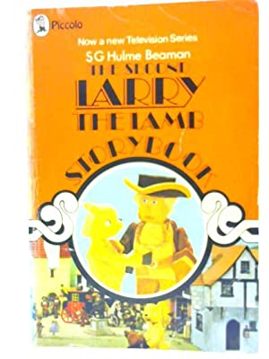 The Second Larry The Lamb Storybook: S. G. Hulme
