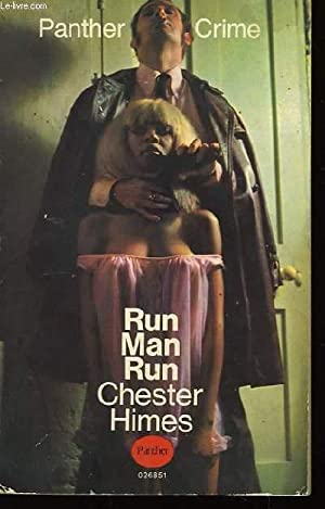 Run Man Run.: HIMES Chester
