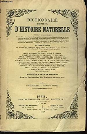 Dictionnaire Universel d'Histoire Naturelle. TOME VII, 1ère: D'ORBIGNY Charles