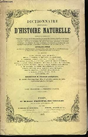 Dictionnaire Universel d'Histoire Naturelle. TOME III, 1ère: D'ORBIGNY Charles