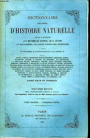 Dictionnaire Universel d'Histoire Naturelle. TOME X, 1ère: D'ORBIGNY Charles