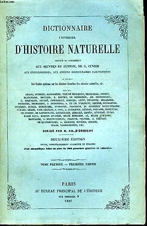 Dictionnaire Universel d'Histoire Naturelle. TOME Ier, 1ère: D'ORBIGNY Charles