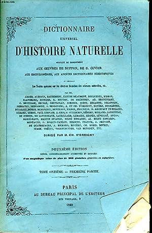Dictionnaire Universel d'Histoire Naturelle. TOME XI, 1ère: D'ORBIGNY Charles