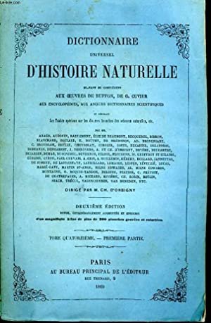 Dictionnaire Universel d'Histoire Naturelle. TOME XIV, 1ère: D'ORBIGNY Charles