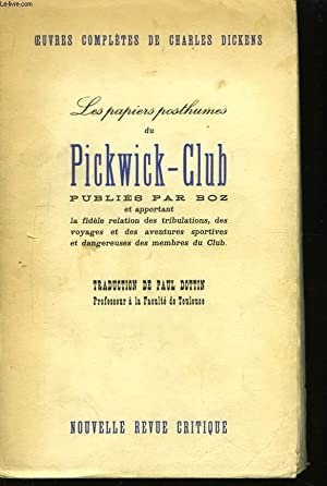 Les papiers posthumes du Pickwick-Club.: DICKENS Charles