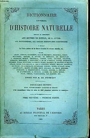 Dictionnaire Universel d'Histoire Naturelle. TOME IX, 1ère: D'ORBIGNY Charles